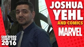 Joshua Yehl Talks About His Favorite Comics on Marvel LIVE! at San Diego Comic-Con 2016