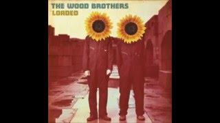 Wood Brothers - Lovin