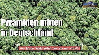 Riesige Pyramiden in Deutschland - Sensationelle Entdeckungen?