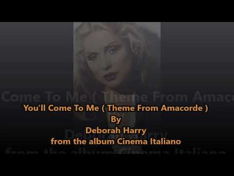 Deborah Harry - You'll Come To Me