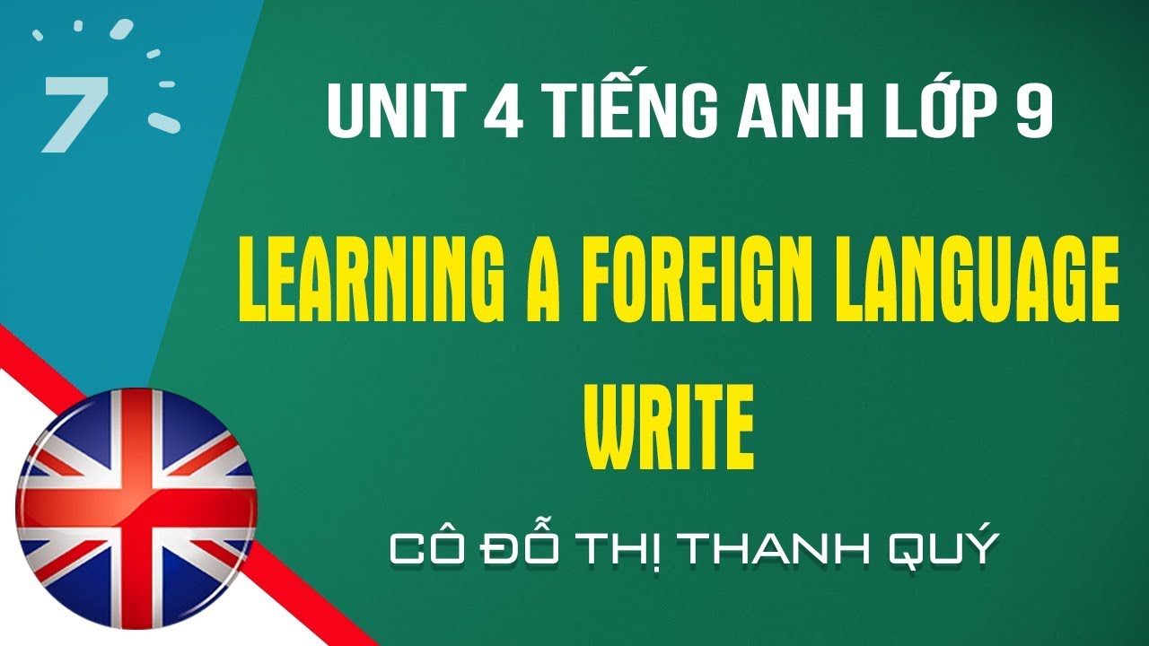 Unit 4: Write trang 37 SGK Tiếng Anh lớp 9 |HỌC247