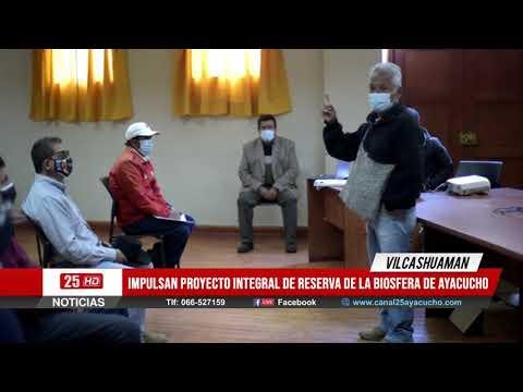 En Vilcashuamán Impulsan Proyecto Integral de RESERVA de la Biosfera de Ayacucho