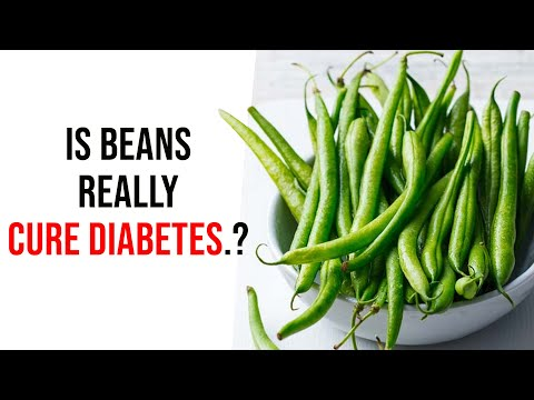 is Beans Really cure Diabetes.? How Much Beans Can a Diabetic Eat Per Day.?