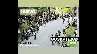 GO SKATEBOARDING DAY 2018! Bogotá, Colombia