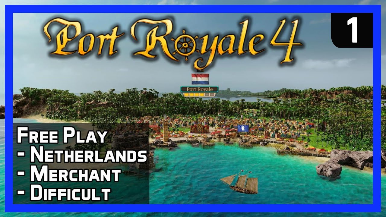 Port Royale 4 - Sandbox Ep 1 - How to Make Money & Gain Fame! - New Tycoon Strategy Game 2020