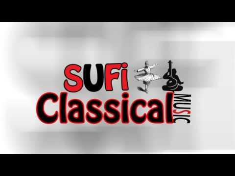 Sufi Classical Music | Promo New 2017