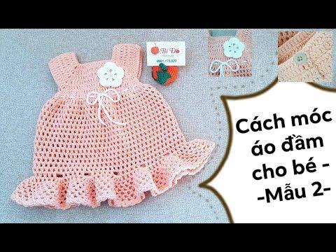 Hướng Dẫn Móc áo đầm Cho Bé 6 Tháng Viền Bèo Chân Váy - MẪU 2 - Bí Đỏ Handmade Shop