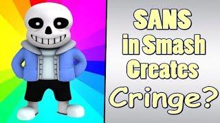 Sans in Smash Creates Cringe? - (Undertale)