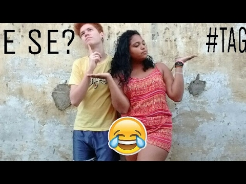TAG - E se? - YouTube