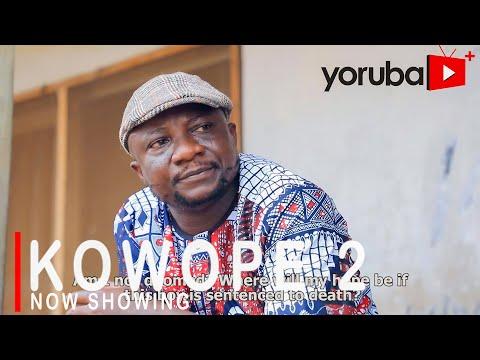 Download Kowope 2 Yoruba Movie