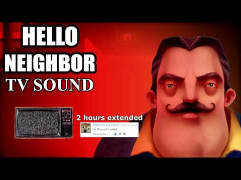 Hello Neighbor TV Sound (Pre-Alpha) 2 Hours Extended thumbnail