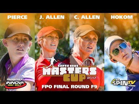 FPO Final Front 9 2017 Masters Cup Presented by Innova (Pierce, J Allen, C Allen, Hokom)