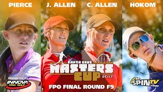 FPO Final Front 9 2017 Masters Cup Presented by Innova (Pierce, J Allen, C Allen, Hokom)