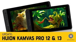 Huion Kamvas Pro 12 and 13 Review Update