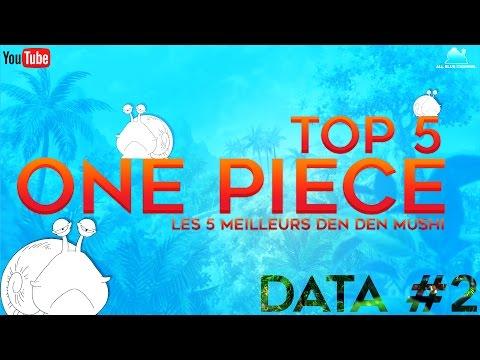 TOP 5 ONE PIECE - LES DEN DEN MUSHI LES PLUS UTILES !   DATA #2