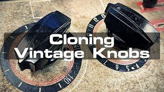 Cloning Vintage Knobs
