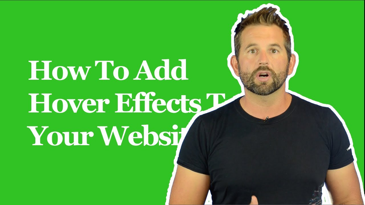 How To Add Hover Effects To Your Website