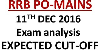 IBPS RRB PO MAINS 11 DEC ANALYSIS AND EXPECTED CUT-OFF | QUESTIONS ASKED |