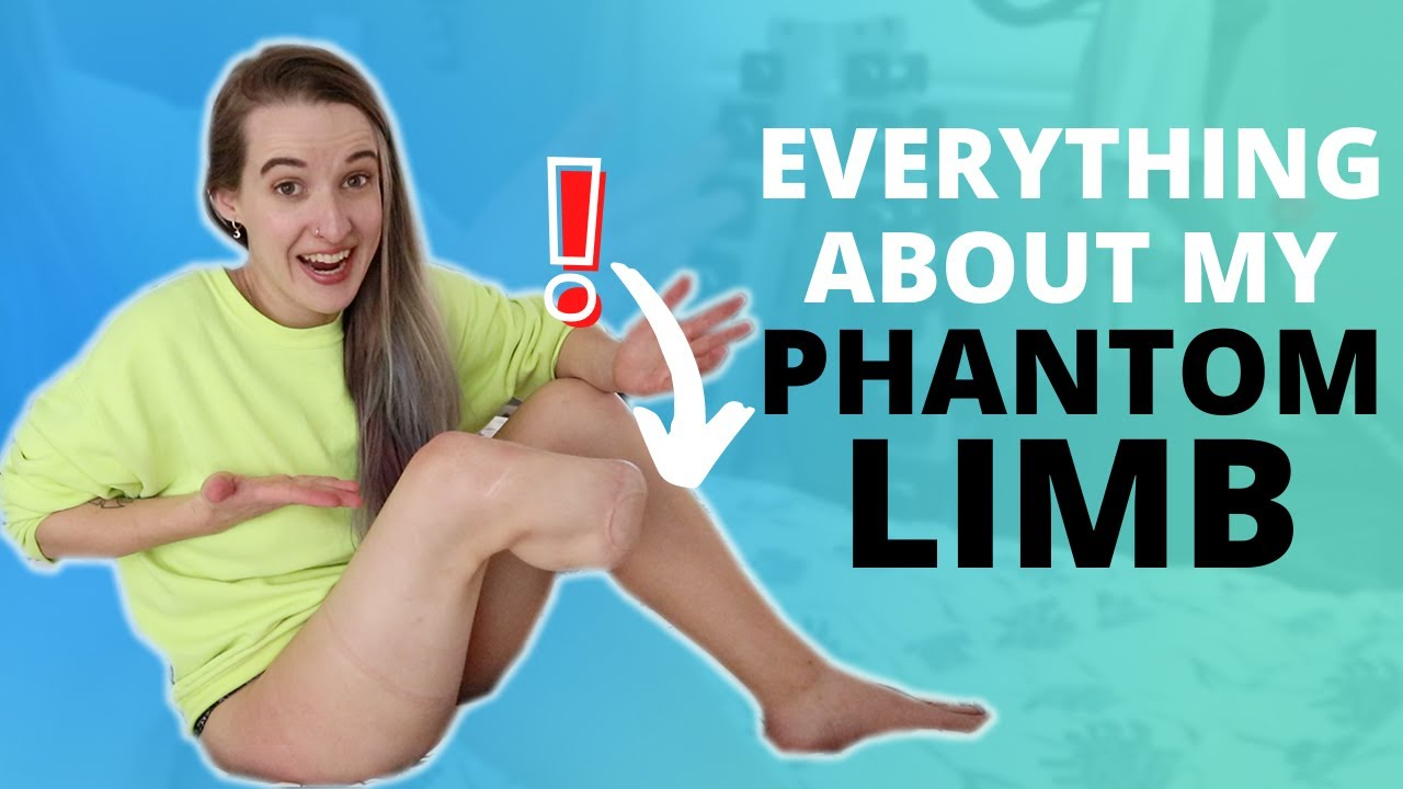 EVERYTHING You Wondered About Phantom Limb Pain!