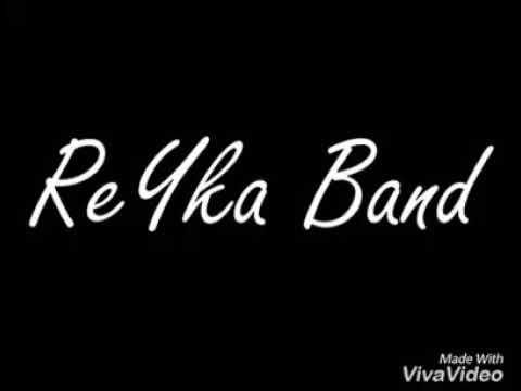 Reyka Band,