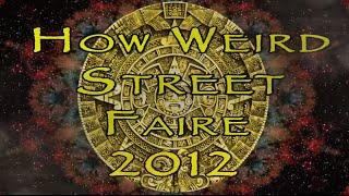 How Weird Street Faire 2012