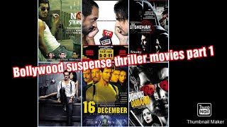Bollywood suspense thriller mystery undrated movies part 1