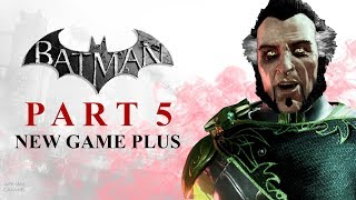 Batman: Return to Arkham – Arkham City – Part 5 (New Game Plus)