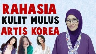 Download Video Rahasia Kulit Wajah Mulus Artis Korea MP3 3GP MP4