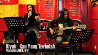 Video Akustika AM Krew -  Alyah - Kau Yang Terindah download MP3, 3GP, MP4, WEBM, AVI, FLV Juli 2018