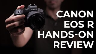 Living with the Canon EOS R: A 6-Month Hands-On Review