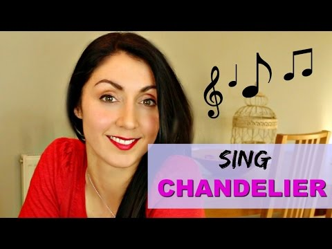 How to Sing: CHANDELIER like SIA - Singing...