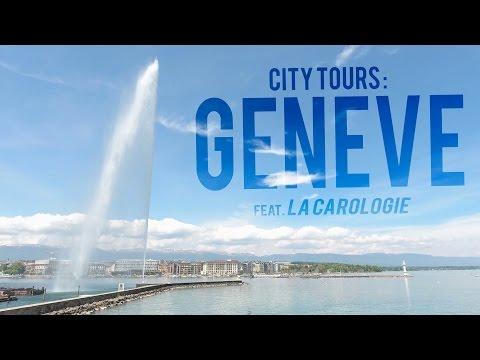 Genève : City Tours ft. La Carologie - CT #2