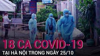 Hà Nội thêm 18 ca Covid-19, huyện Quốc Oai thành ổ dịch