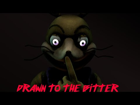 [SFM | FNAF] Drawn To The Bitter