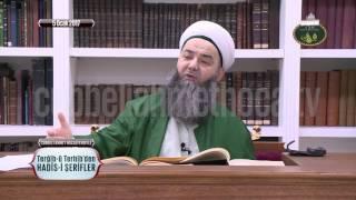 Cübbeli Ahmet Hoca ile Hadis-i Şerifler 39. Bölüm 5 Ocak 2017