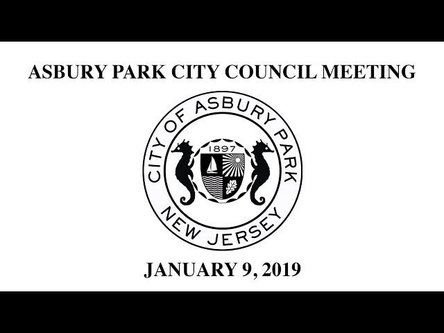 Asbury Park City Council Meeting - January 9, 2019