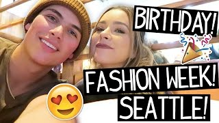 Birthday! Fashion Week! Seattle!