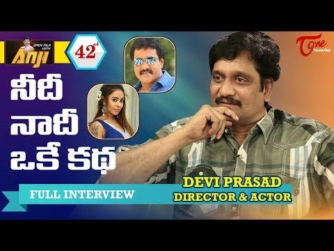 Devi Prasad Exclusive Interview | Open Talk with Anji #42 | Telugu Interviews   TeluguOne