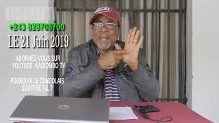 LE 21 06 2019 POURQUOI LE CONGOLAIS SOUFFRE T IL 1