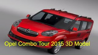 3D Model of Opel Combo Tour (D) 2015 Review