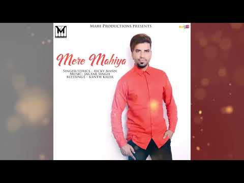Mere Mahiya|| Ricky Mann || New Song 2017 || Jandiala Manjki||