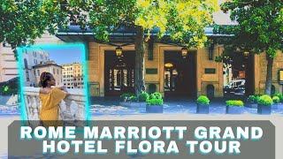 Rome Marriott Grand Hotel Flora Tour | Hotels in Rome Italy