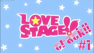 Love Stage // Crack *1
