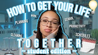 how-to-get-your-life-together-student-edition-aliyah-simone