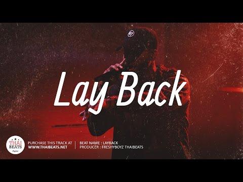 Lay Back - R&B Instrumental 2018 (Bryson Tiller Feat. Travis Scott Type Beat)