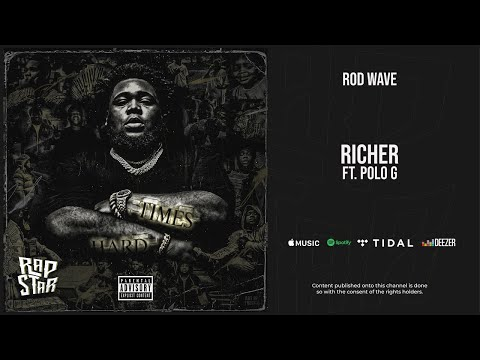 Rod Wave – ''Richer'' Ft. Polo G (SoulFly)