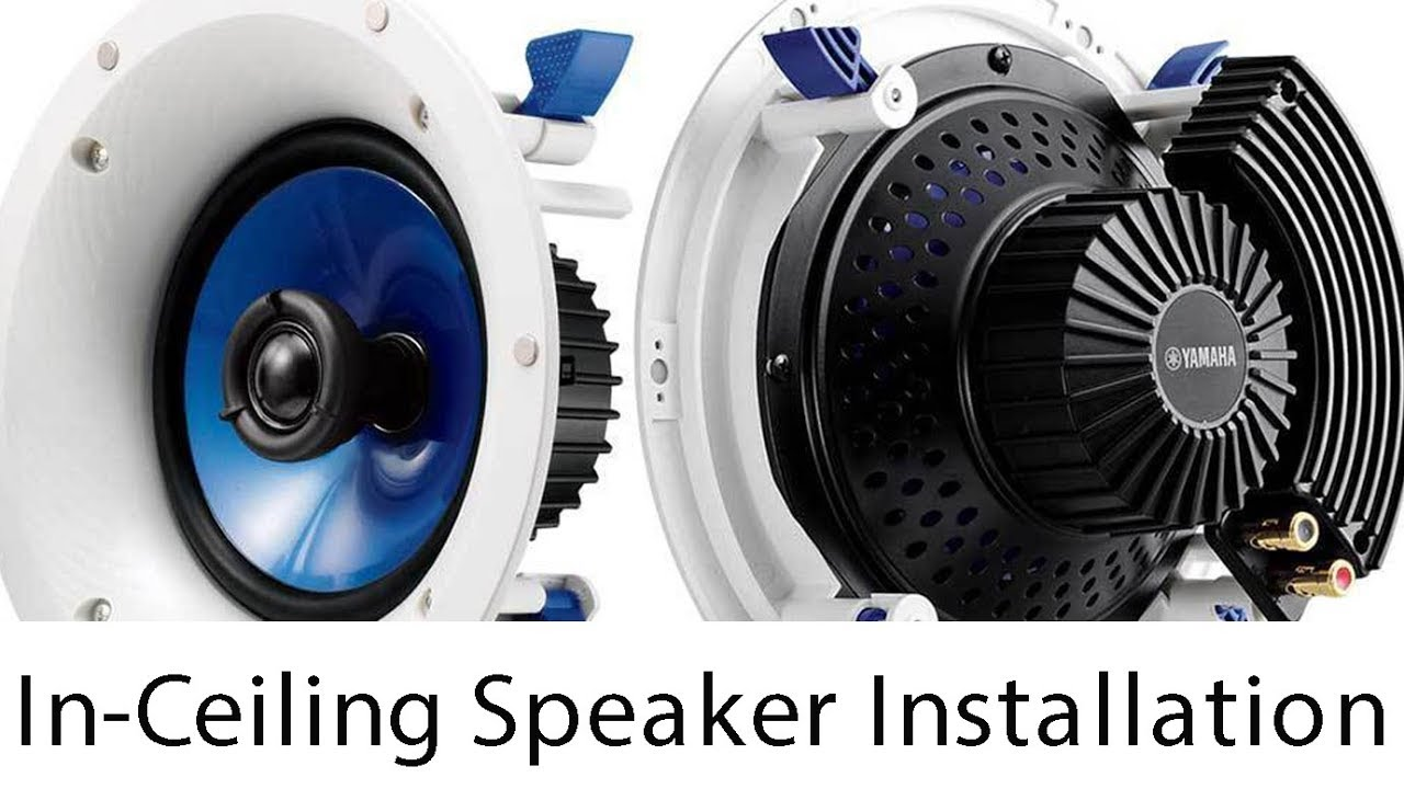 How To Install Yamaha NS IC600 In Ceiling Speakers
