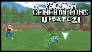Pok?mon Generations - Update 2 | 3D Pokemon Adventure!