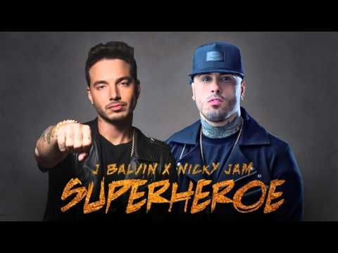 Superhéroe   J Balvin & Nicky Jam  Video  2016