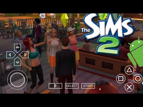 THE SIMS 2 ON ANDROID !!! |PSP|
